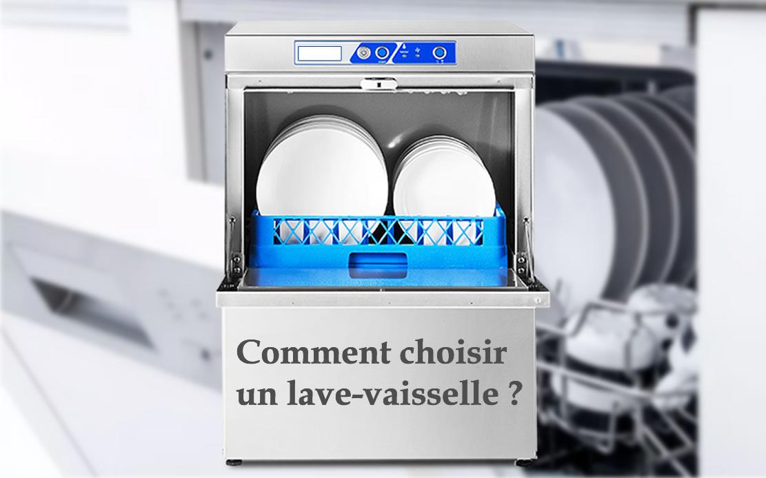 Comment choisir un-lave vaisselle ?